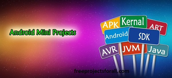 Android Project Download - Free Projects For All | Free