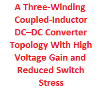 A Three-Winding Coupled-Inductor DC–DC Converter Topology